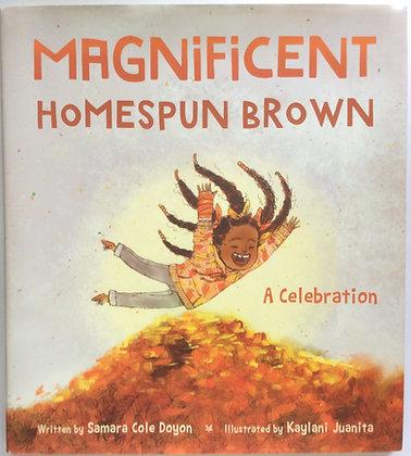 Magnificent Homespun Brown    by Samara Doyon