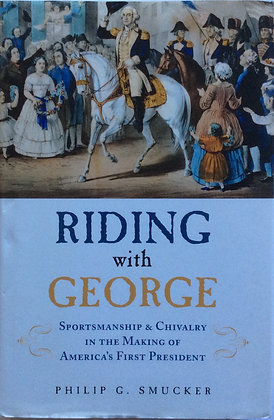 Riding With George    by Philip G. Smucker