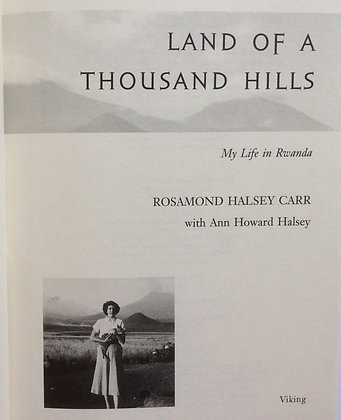 Land of A Thousand Hills   by Rosamond H. Carr