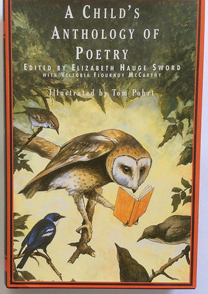 A Child's Anthology of Poetry   Edited by E.H. Sword