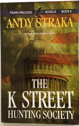 The K Street Hunting Society