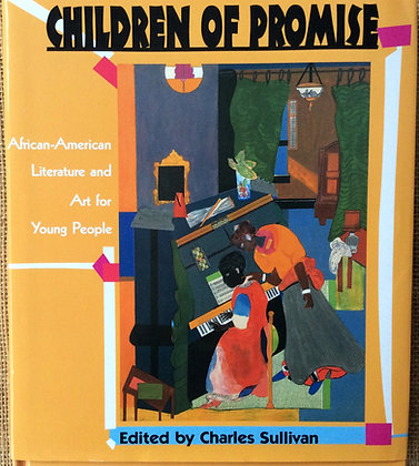 Children of Promise; African American Literature and Art for Young People