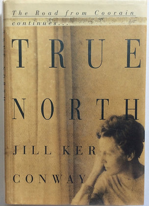 True North   by Jill Ker Conway
