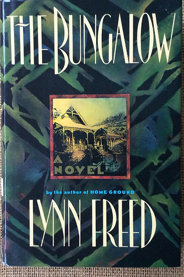 The Bungalow   by Lynn Freed