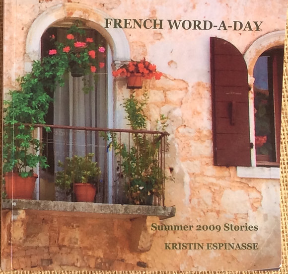 French Word-A-Day by Kristin Espinasse