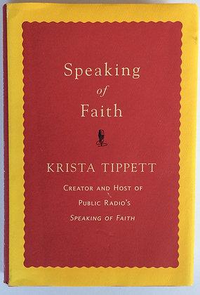 Speaking of Faith   by KristaTippett