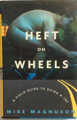 Heft on Wheels   by Make Magnuson