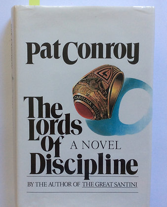 Lords of Discipline  by Pat Conroy    (Signed)