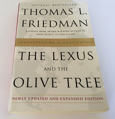 The Lexus and the Olive Tree  by Thomas L. Friedman