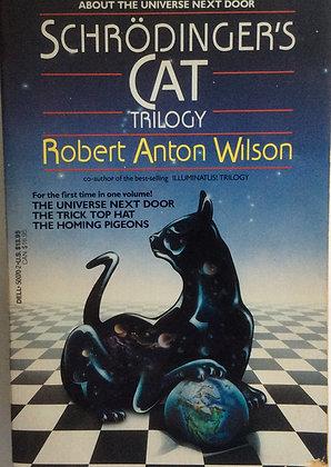 Schrodinger's Cat Trilogy   by Robert Anton Wilson