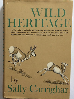 Wild Heritage  by Sally Carrighar