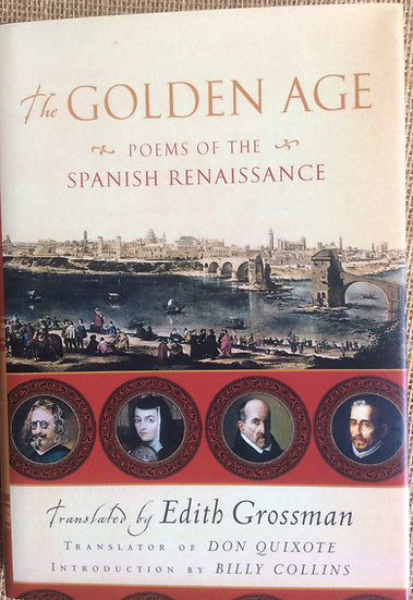 The Golden Age : Poems of the Spanish Renaissance
