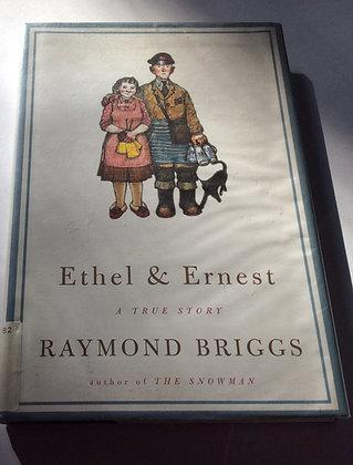 Ethel & Ernest  by Raymond Briggs