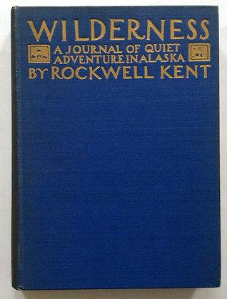 Wilderness; A Journal of Quiet Adventure In Alaska  by Rockwell Kent