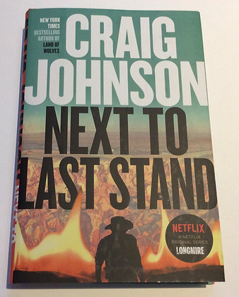 Next to Last Stand (Longmire #16)  by Craig Johnson
