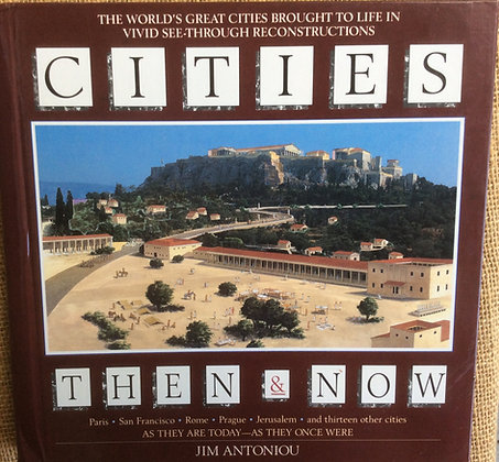Cities Then & Now by Jim Antoniou