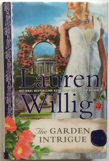 The Garden Intrigue: A Pink Carnation Novel by Lauren Willig