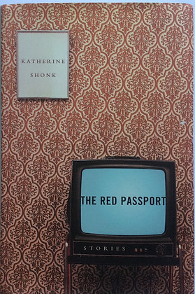 The Red Passport    by Katherine Shonk