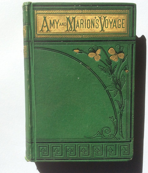Amy and Marion's Voyage Around the World 1878  by Sarah Adams