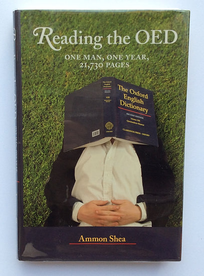 Reading the OED; One Man,One Year, 21,730 pages