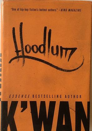 Hoodlum   By K'wan Foye