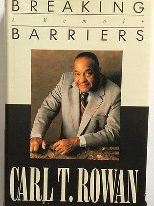 Breaking Barriers; A Memoir  by Carl T. Rowan