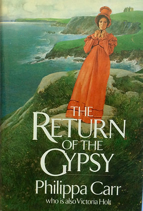 The Return of the Gypsy   by Phillipia Carr  (Victoria Holt)!