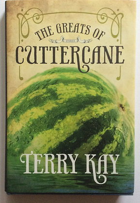 The Greats of Cuttercane   by Terry Kay