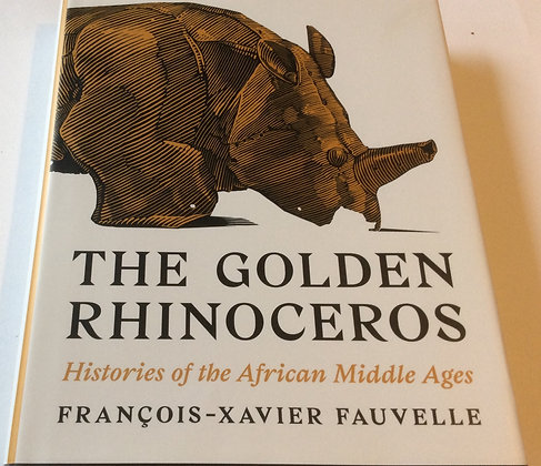 The Golden Rhinoceros   By Francois-Xavier Fauvelle