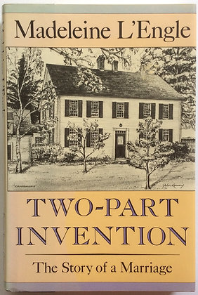 Two-Part Invention: The Story of a Marriage  by Madeleine L'Engle