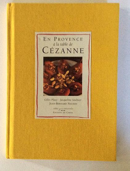 En Provence a la table de Cezanne