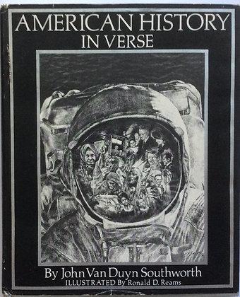 American History in Verse  by John Van Duyn Southworth