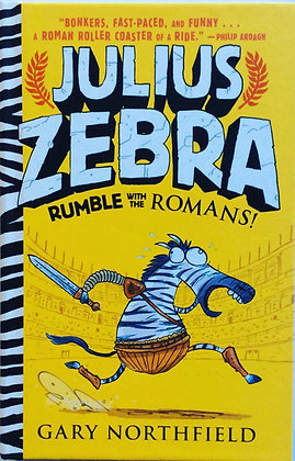 Julius Zebra;Rumble with the Romans   by Gary Northfield