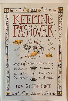 Keeping Passover    By Ira Steingroot