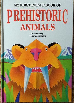 Prehistoric Animals Pop Up -  Illustrated by Roma Bishop