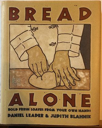 Bread Alone   By D.Leader & J.Blahnik