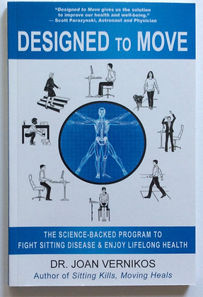 Designed to Move   by Dr. Joan Vernikos
