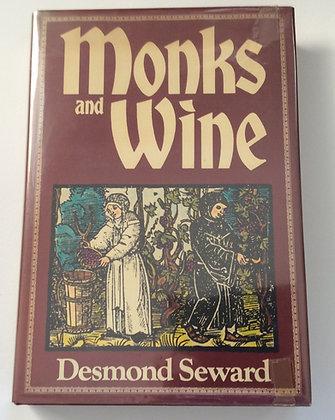 Monks and Wine  by Desmond Seward