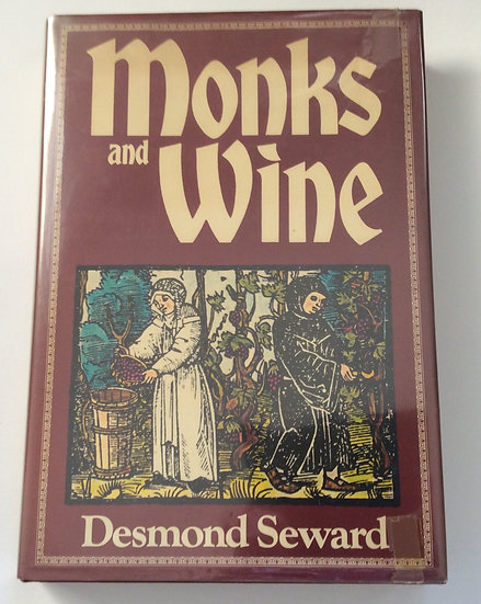 Monks and Wine  by Desmond Seward