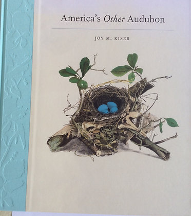 America's Other Audubon   by Joy Kiser