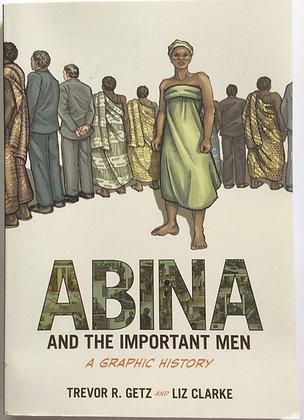 ABINA and the Important Men    by Trevor Getz & Liz Clarke
