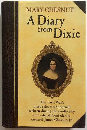 A Diary From Dixie  by Mary Chesnut