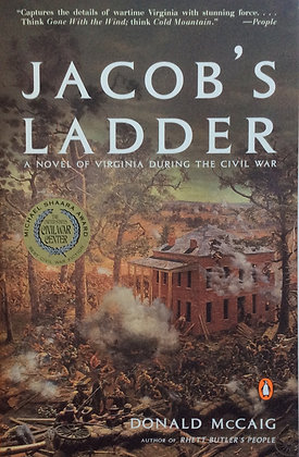 Jacob's Ladder;A Story of Virginia During the Civil War  by D. McCaig