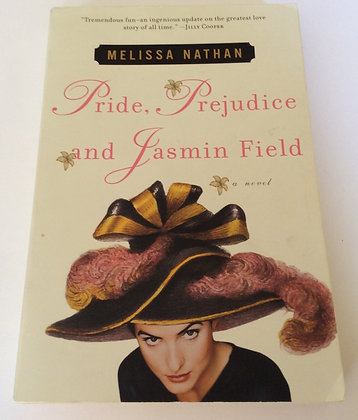 Pride, Prejudice and Jasmin Field  by Melissa Nathan