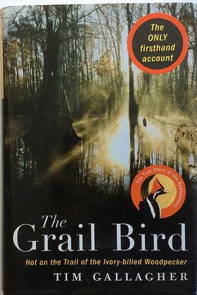 The Grail Bird    by Tim Gallagher