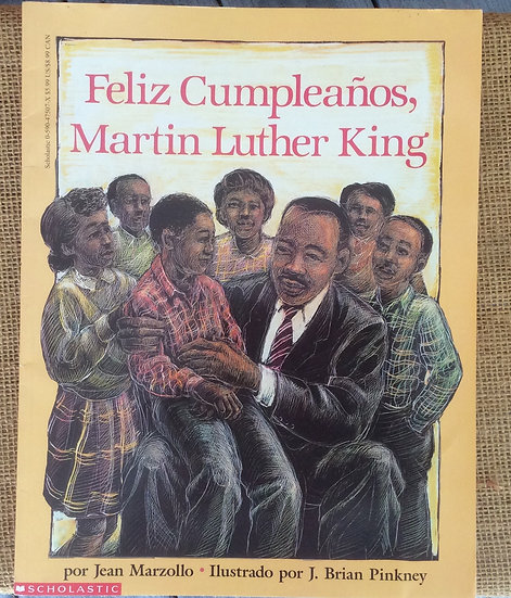 Feliz Cumpleanos, Martin Luther King by Jean Marzollo