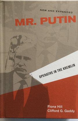 Mr. Putin; Operative in the Kremlin   by Fiona Hill