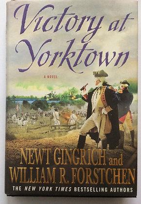 Victory at Yorktown    by Gingrich & Forstchen