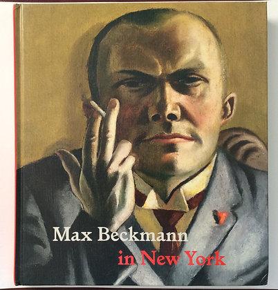 Max Beckmann in New York   by Sabine Rewald