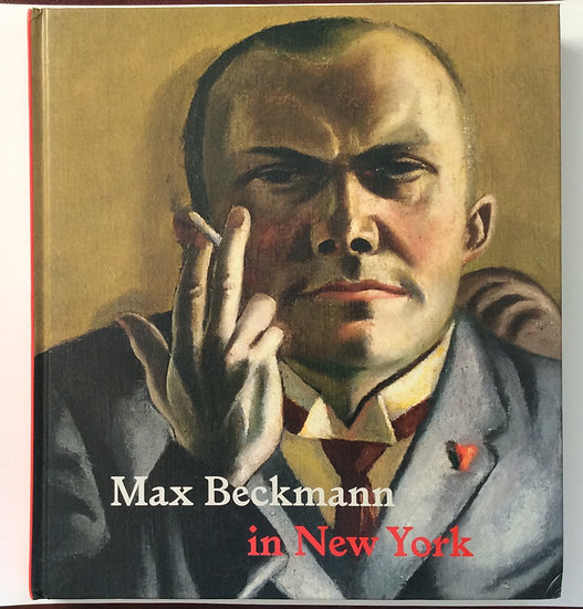 Max Beckmann in New York   by Sabine Rewald